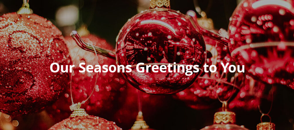 our seasons greetings to you